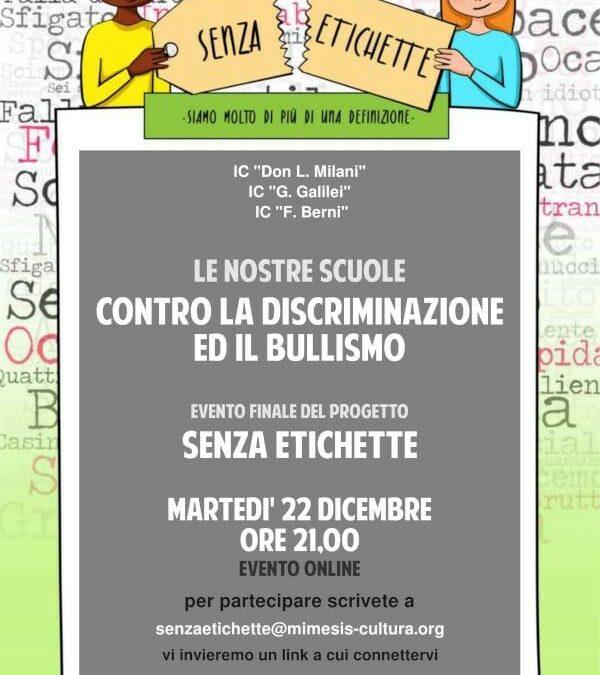 SPETTACOLO FINALE  SENZA ETICHETTE – Le nostre scuole contro la discriminazione ed il bullismo