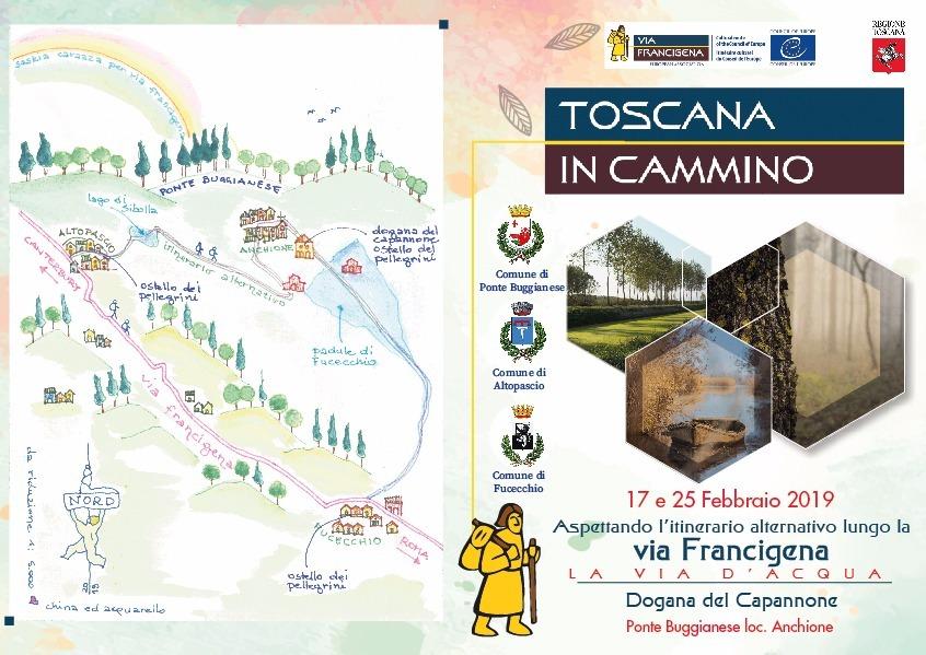 Toscana in cammino  iniziative del 17 e 25 febbraio 2019